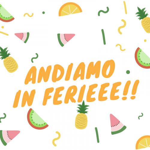 ARRIVANO LE FERIEEEE!!!